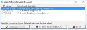 Select network for local broadcast